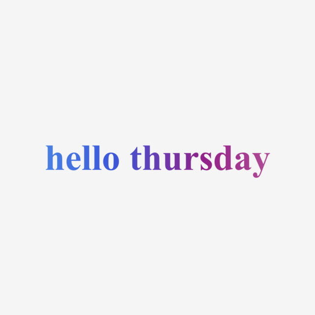 pngtree-blue-hello-thursday-word-art-pink-purple-gradient-lettering